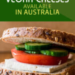 List of Vegan Cheeses Available in Australia | Stay at Home Mum.com.au