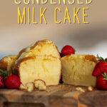 Condensed Milk Cake | Stay at Home Mum.com.au