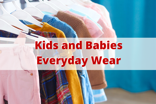 Kids and Babies Everyday Wear   Stay at Home Mum.com.au