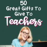 2019 Gift Guide 50 Great Gifts To Give To Teachers | Stay at Home Mum.com.au