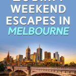 10 Dirty Weekend Escapes in Melbourne | Stay at Home Mum.com.au