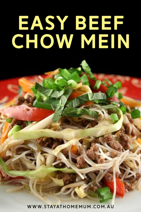 Easy Beef Chow Mein | Stay at Home Mum.com.au