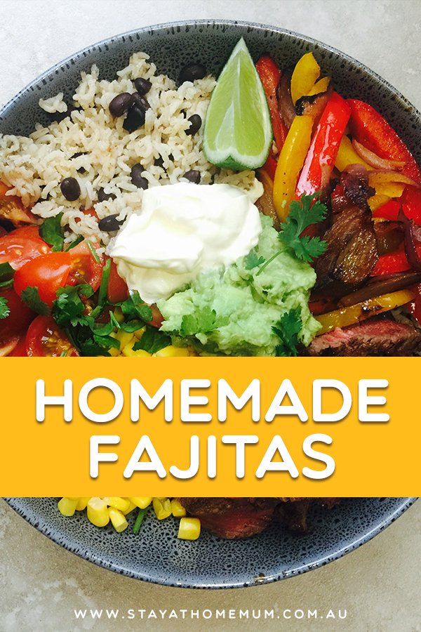 Homemade Fajitas | Stay at Home Mum