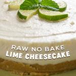 Raw No Bake Lime Cheesecake   Stay at Home Mum.com.au