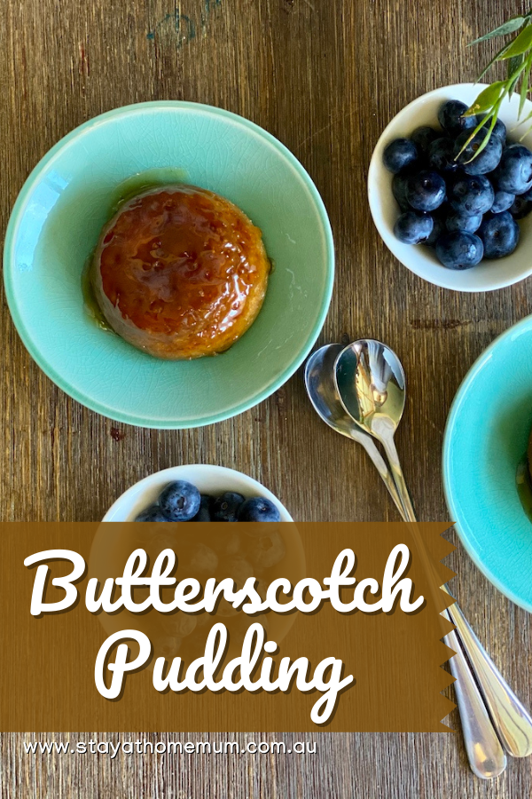 Butterscotch Pudding | Stay At Home Mum