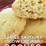 Simple Savoury Slow Cooker Scones | Stay at Home Mum.com.au