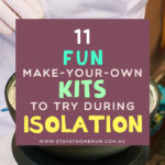 11 Fun Make Your Own Kits To Try During Isolation | Stay at Home Mum.com.au