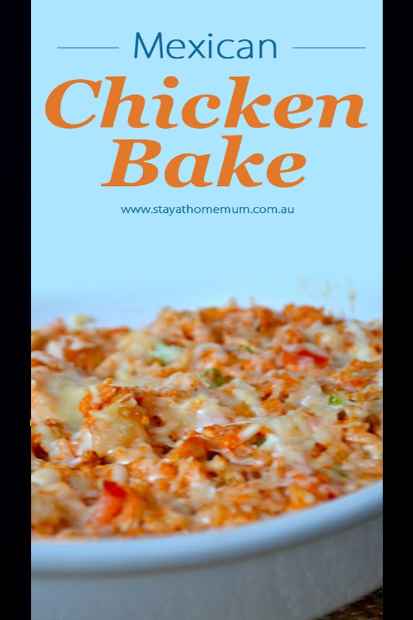 Mexican Chicken Bake | Stay At Home Mum