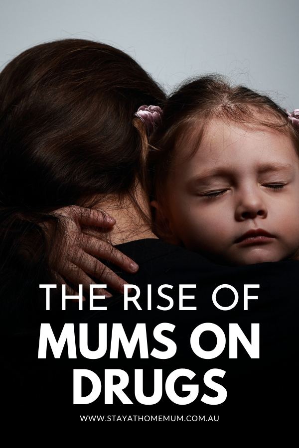 The Rise of Mums On Drugs | Stay at Home Mum