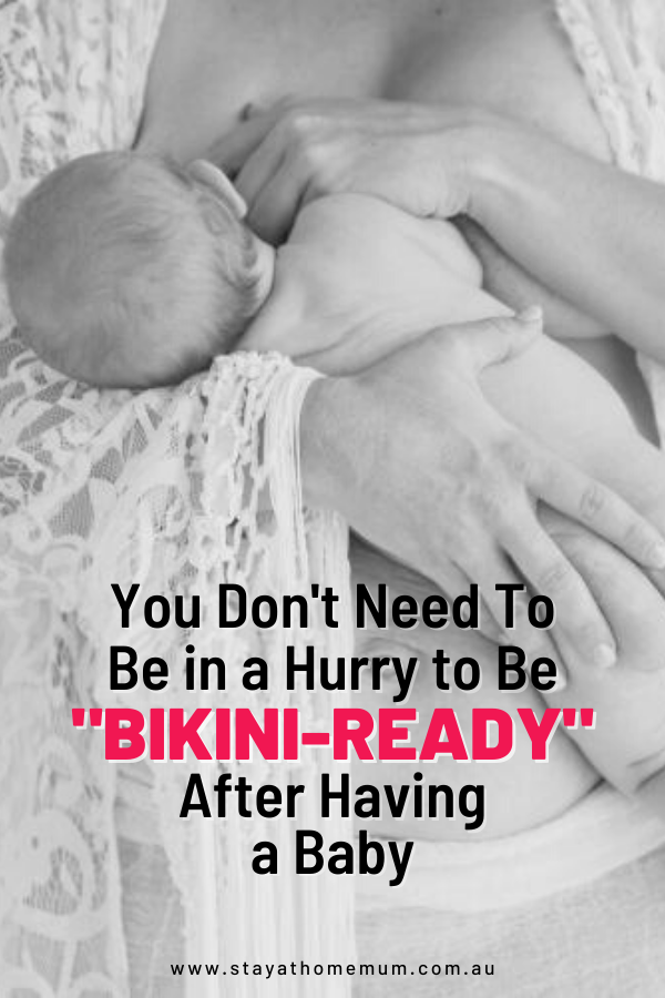 "You Don't Need To Be in a Hurry to Be ""Bikini-Ready"" After Having a Baby 