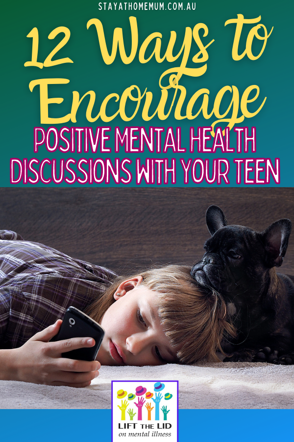 Encourage Positive Mental Health Discussions with Your Teen | Stay At Home Mum