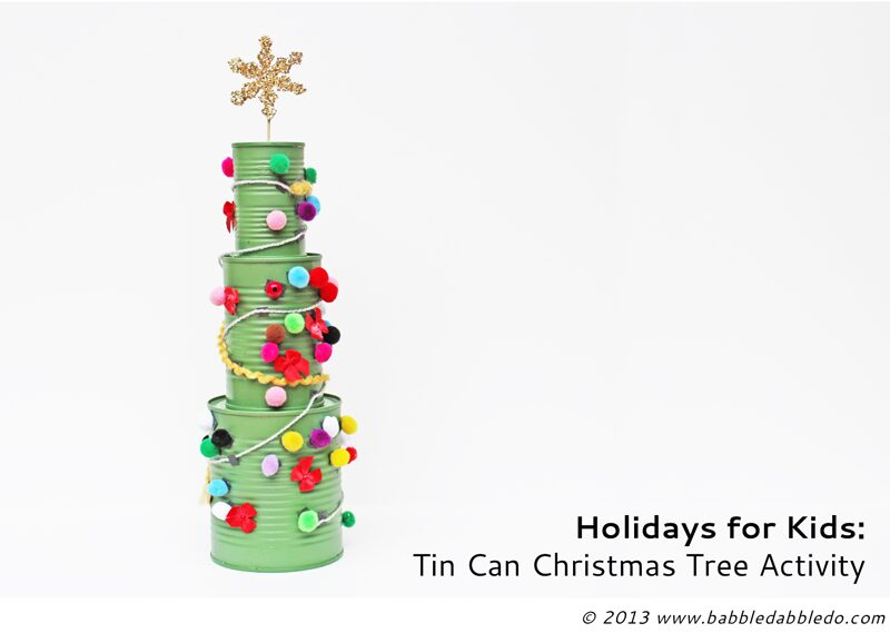 Tin Can Christmas Trees BABBLE DABBLE DO title 2   Stay at Home Mum.com.au