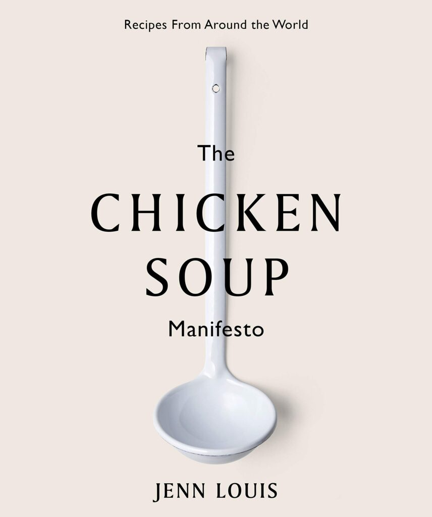 The Chicken Soup Manifesto Jenn Louis | Stay At Home Mum