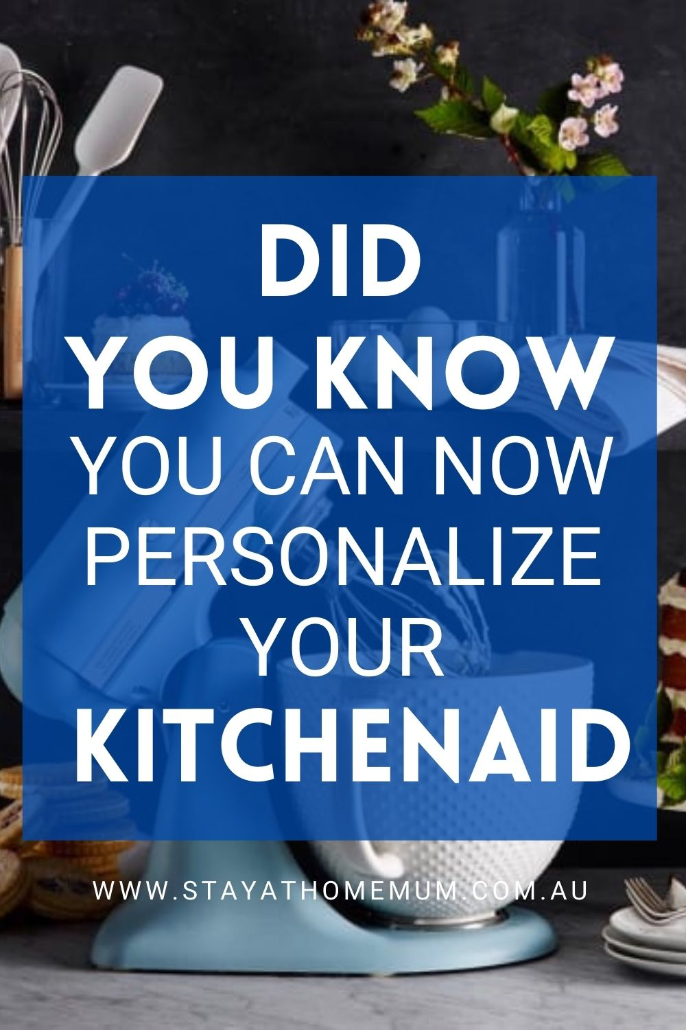 Did You Know You Can Now Personalize Your KitchenAid Pinnable
