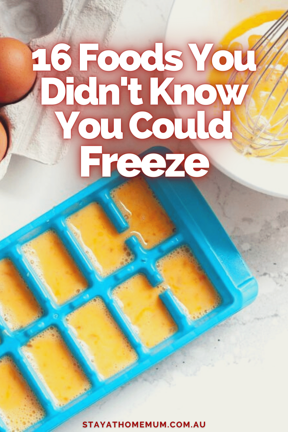 16 Foods You Didn't Know You Could Freeze | Stay At Home Mum