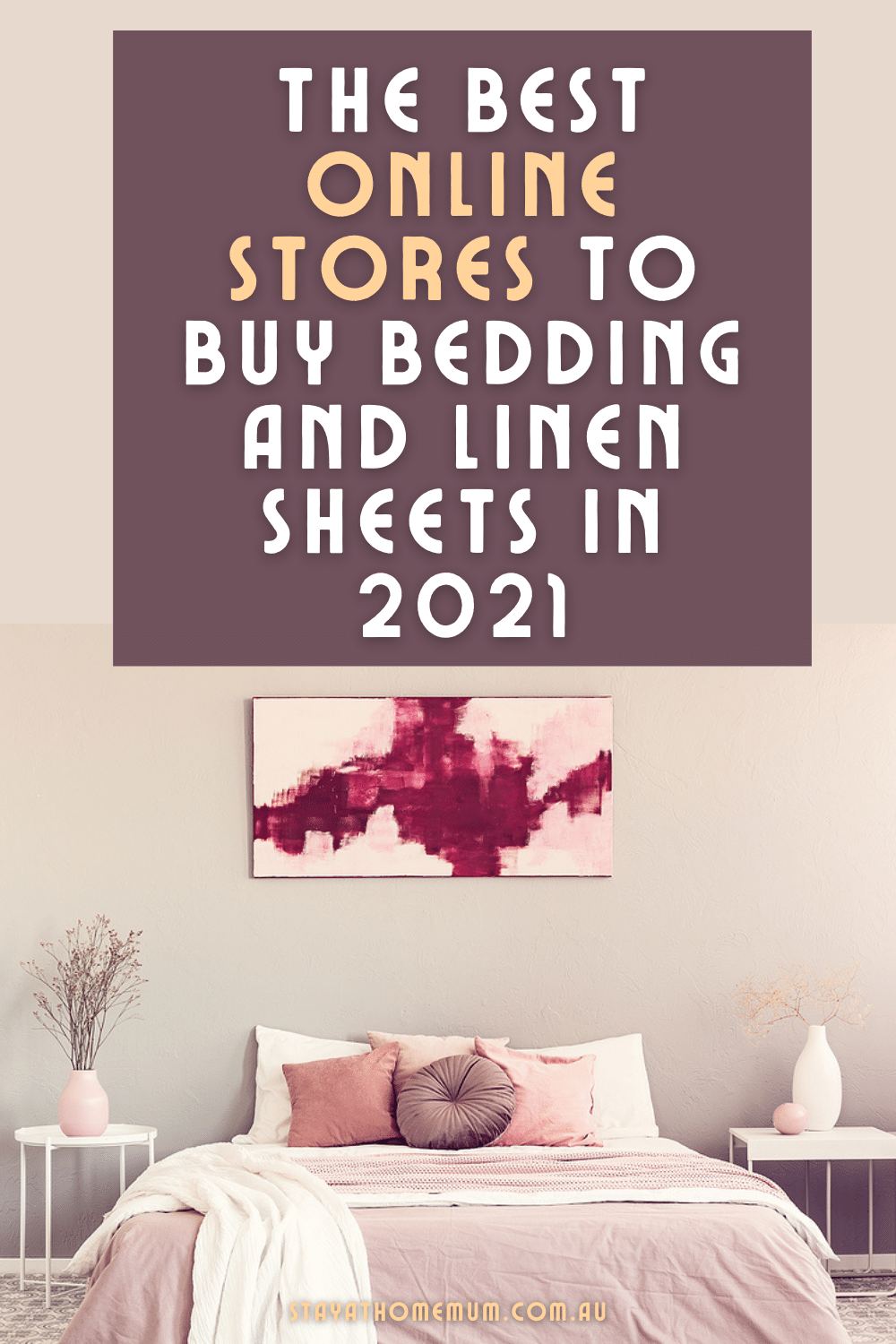 The Best Online Stores To Buy Bedding and Linen Sheets in 2021   Stay at Home Mum.com.au