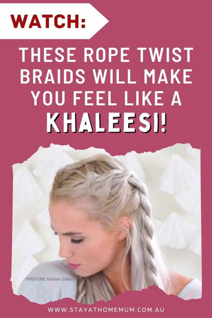 WATCH: These Rope Twist Braids Will Make You Feel Like A Khaleesi! | Stay at Home Mum